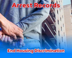 Arrest records and housing discrimination