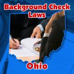 Ohio Background Check Laws to be Enhanced