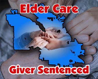 Elder care giver sentenced